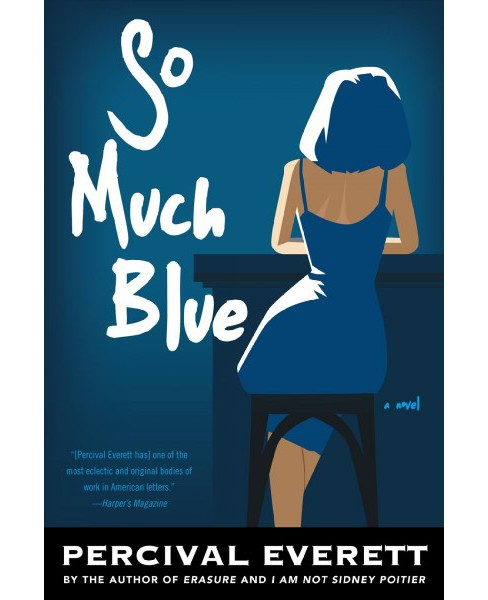 So Much Blue -  by Percival L. Everett (Paperback) - image 1 of 1