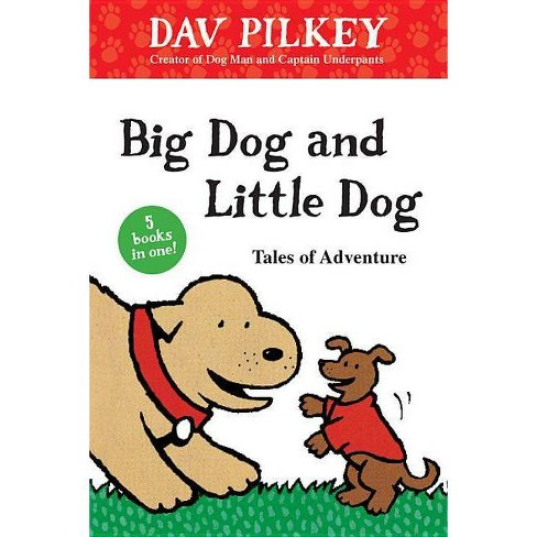 Big Dog and Little Dog Tales of Adventure - (Green Light Readers: Level 1) by  Dav Pilkey (Hardcover) - image 1 of 1