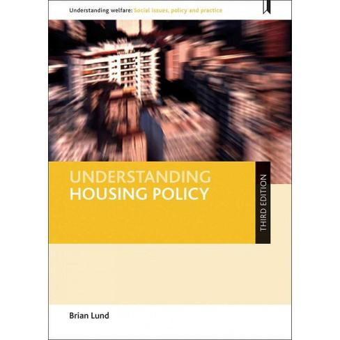 Understanding Housing Policy By Brian Lund Target