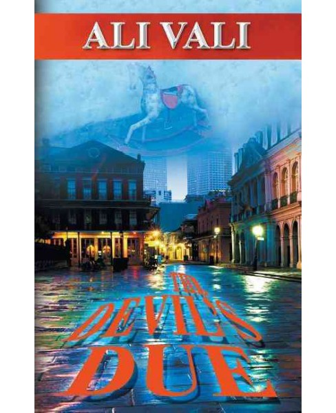 Devil's Due (Paperback) (Ali Vali) - image 1 of 1