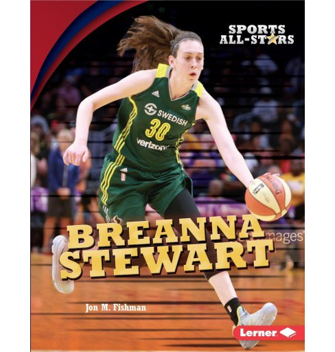 Breanna Stewart -  (Sports All-Stars) by Jon M. Fishman (Paperback) - image 1 of 1