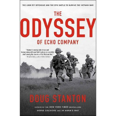 The Odyssey of Echo Company - by  Doug Stanton (Paperback)