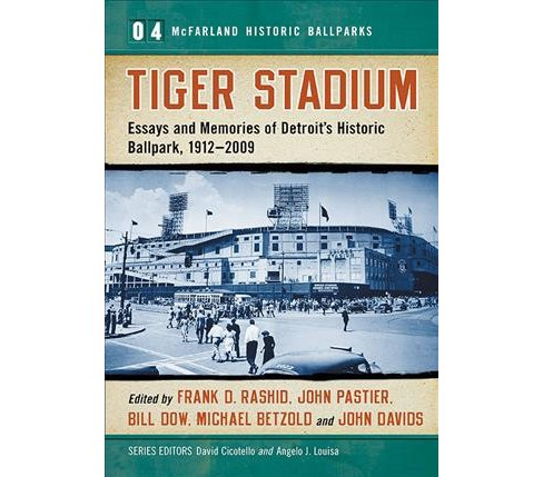 Tiger Stadium : Essays and Memories of Detroit's Historic Ballpark, 1912-2009 -  (Paperback) - image 1 of 1