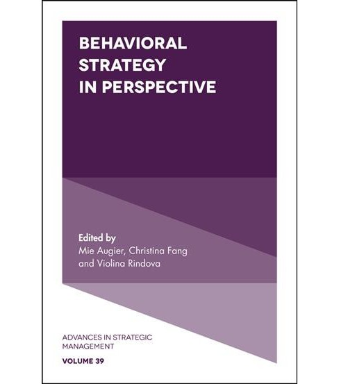 Behavioral Strategy in Perspective -  (Advances in Strategic Management) (Hardcover) - image 1 of 1