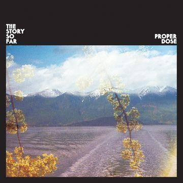 The Story So Far Proper Dose (CD)