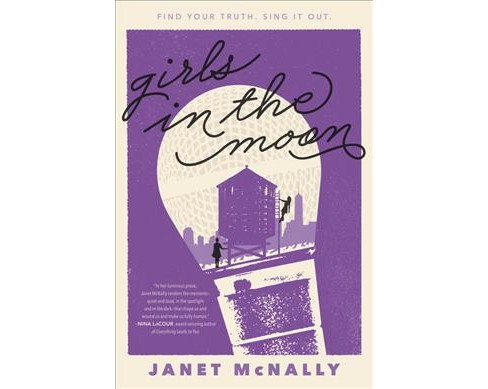 Girls in the Moon -  Reprint by Janet McNally (Paperback) - image 1 of 1
