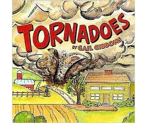 Tornadoes (School And Library) (Gail Gibbons) - image 1 of 1