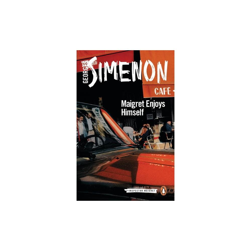 Maigret Enjoys Himself - (Inspector Maigret) by Georges Simenon (Paperback)