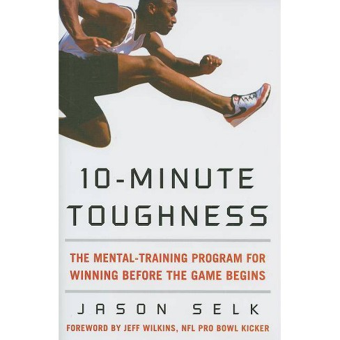 10-Minute Toughness - by  Jason Selk (Hardcover) - image 1 of 1