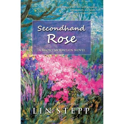 Second Hand Rose - by  Lin Stepp (Paperback)