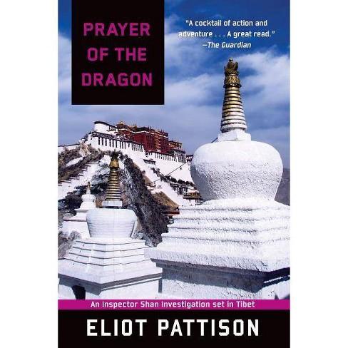 Prayer of the Dragon: An Inspector Shan Investigation Set in Tibet - (Inspector Shan Tao Yun) - image 1 of 1