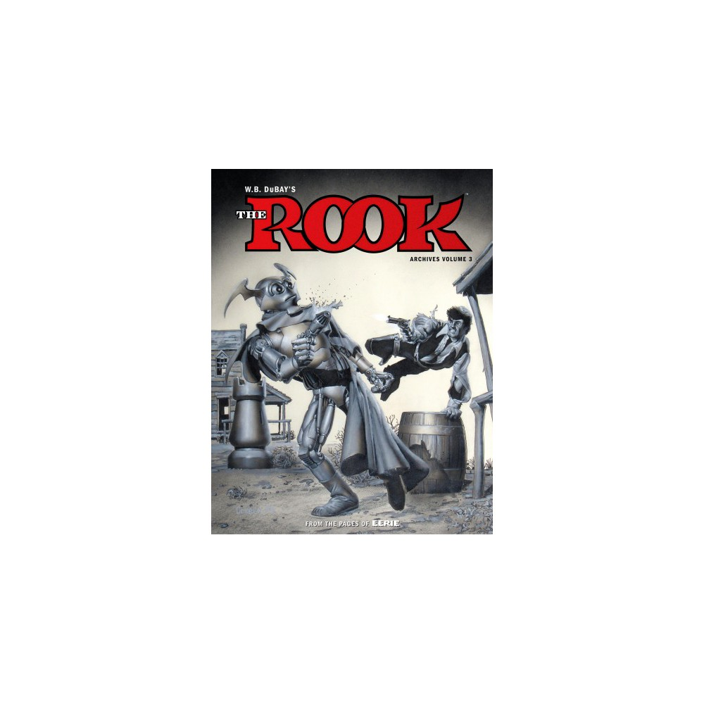 Rook Archives 3 (Hardcover) (William B. Dubay)