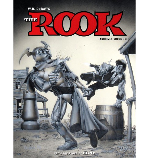 Rook Archives 3 (Hardcover) (William B. Dubay) - image 1 of 1