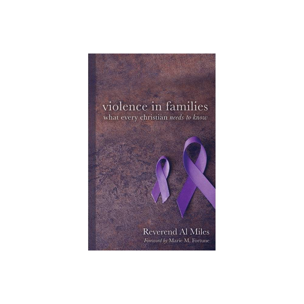 Violence In Families By Al Miles Paperback
