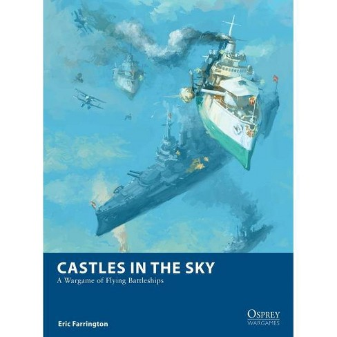 Castles in the Sky - (Osprey Wargames) by  Eric Farrington (Paperback) - image 1 of 1
