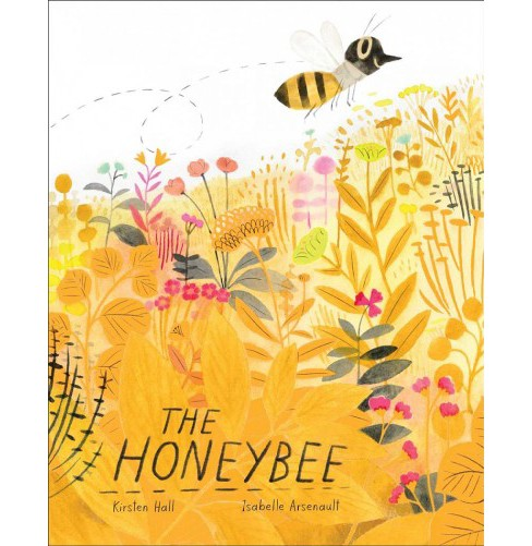 Honeybee -  by Kirsten Hall (School And Library) - image 1 of 1