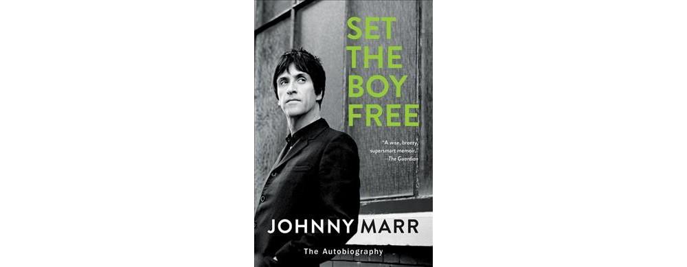Set the Boy Free : The Autobiography