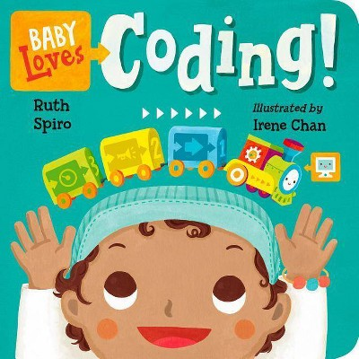 Baby Loves Coding! - (Baby Loves Science)by Ruth Spiro (Board_book)
