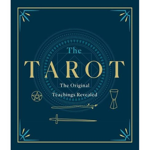 The Tarot: A Collection of Secret Wisdom from Tarot's Mystical Origins - (Hardcover) - image 1 of 1
