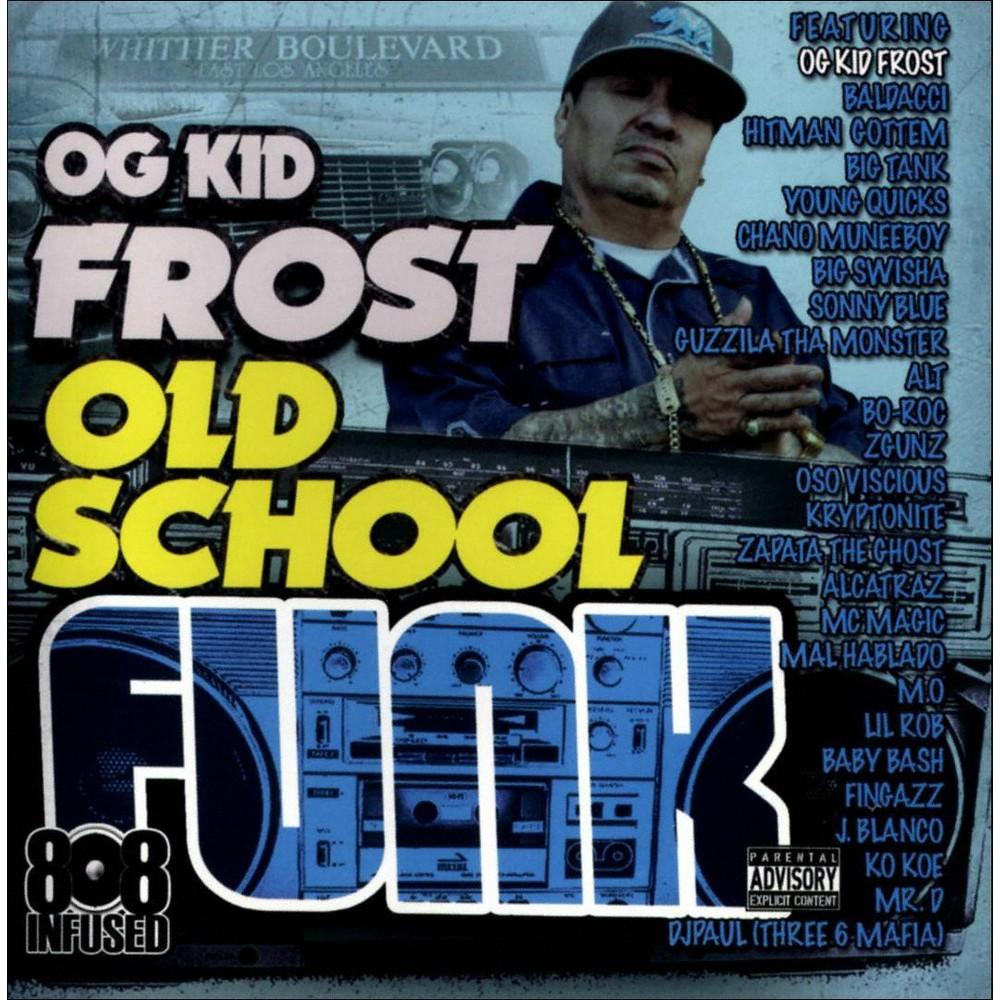 Og kid frost - Old school funk [Explicit Lyrics] (CD)