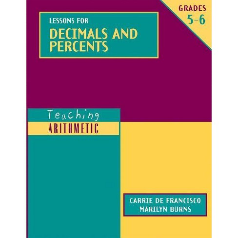Lessons for Decimals and Percents, Grades 5-6 - (Teaching Arithmetic) (Paperback) - image 1 of 1