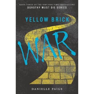 Yellow Brick War (Reprint) (Paperback) (Danielle Paige)