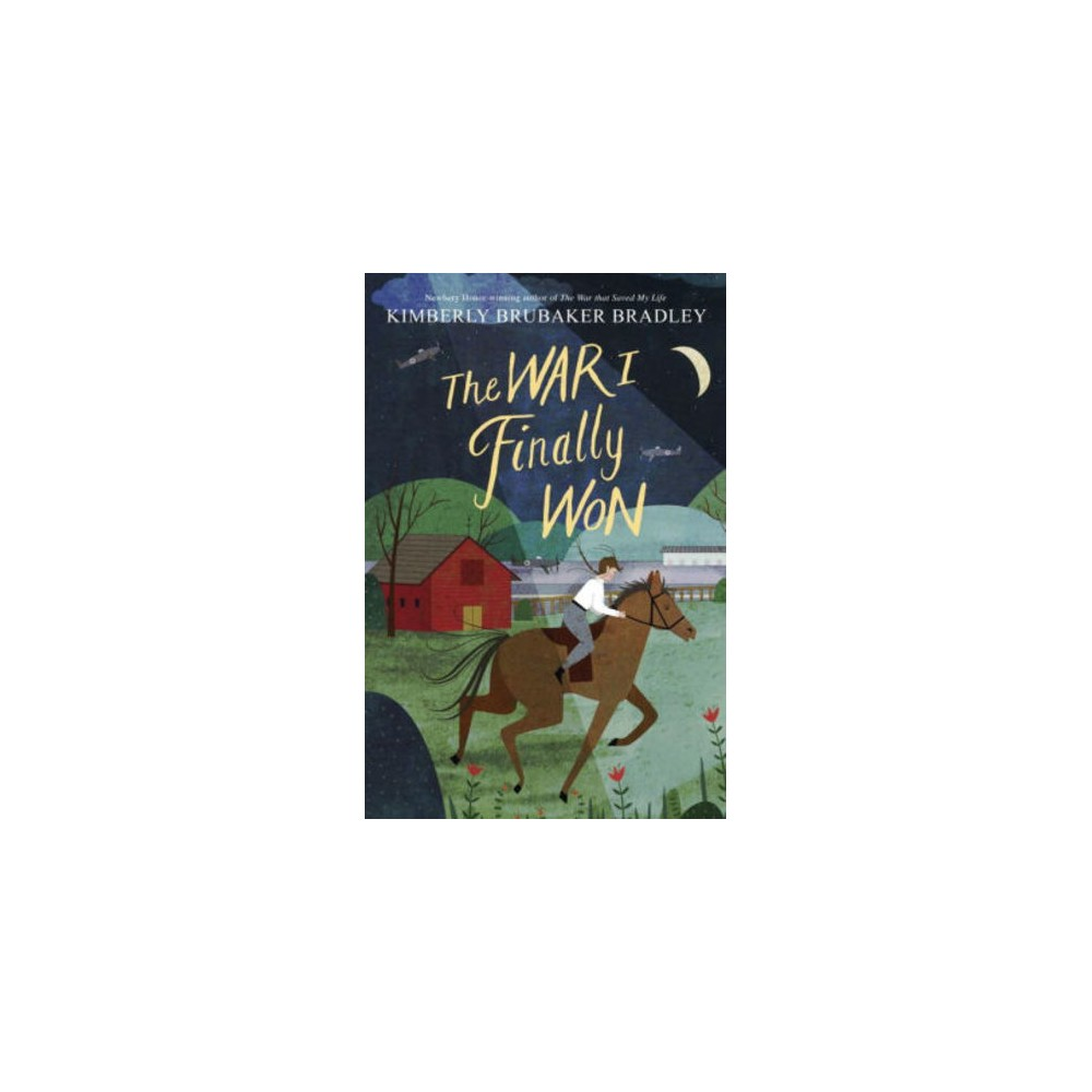 War I Finally Won - by Kimberly Brubaker Bradley (Hardcover)