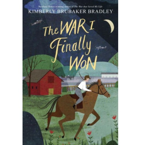War I Finally Won -  by Kimberly Brubaker Bradley (Hardcover) - image 1 of 1