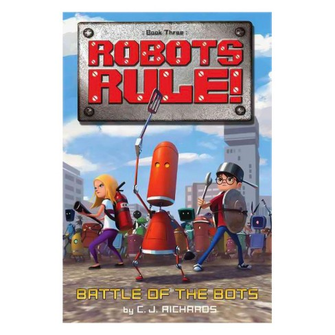 Battle of the Bots (Reprint) (Paperback) (C. J. Richards) - image 1 of 1