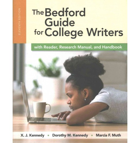Bedford Guide for College Writers : With Reader, Research Manual, and Handbook (Paperback) (X. J. - image 1 of 1