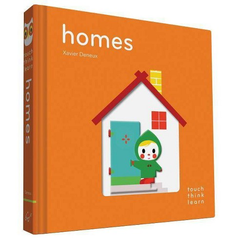Touchthinklearn: Homes - by  Xavier Deneux (Board_book) - image 1 of 1