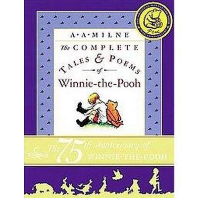 Complete Tales & Poems of Winnie-The-Pooh (Anniversary)(Hardcover)(A. A. Milne)