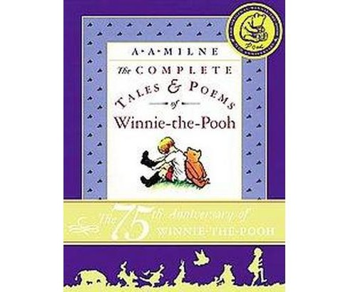 Complete Tales & Poems of Winnie-The-Pooh (Anniversary) (Hardcover) (A. A. Milne) - image 1 of 1