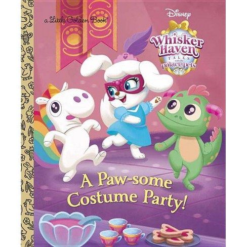 A Paw-Some Costume Party! (Disney Palace Pets Whisker Haven Tales) - (Little Golden Book) (Hardcover) - image 1 of 1