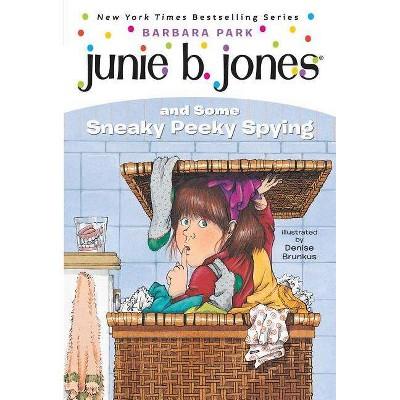 Junie B. Jones and Some Sneaky Peeky Spy ( Junie B. Jones) (Paperback) by Barbara Park