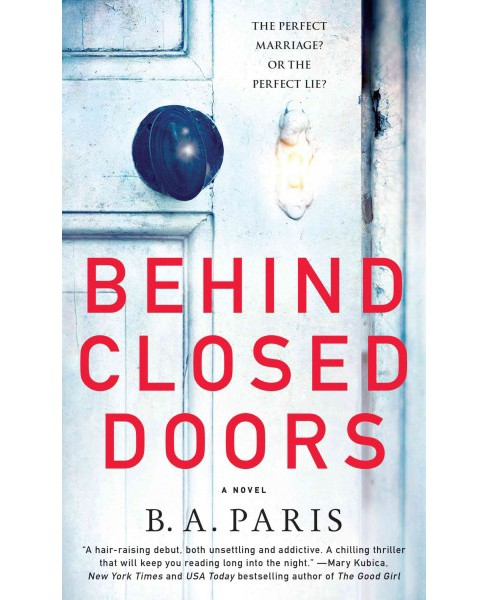 Behind Closed Doors (Hardcover) (B. A. Paris) - image 1 of 1