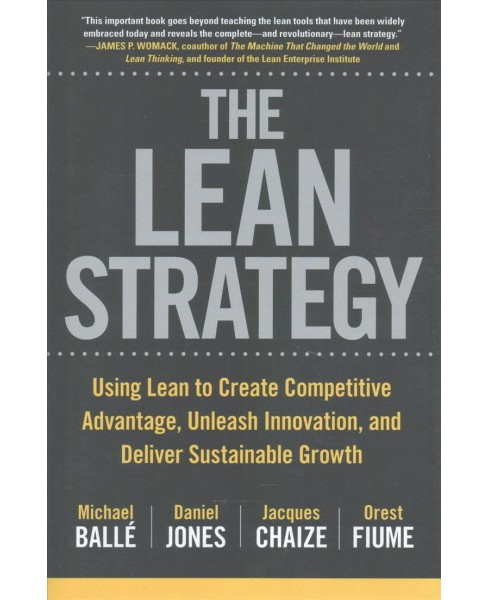 Lean Strategy : Using Lean to Create Competitive Advantage, Unleash Innovation, and Deliver Sustainable - image 1 of 1