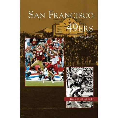 San Francisco 49ers - by  Martin Jacobs (Hardcover) - image 1 of 1