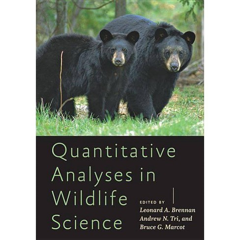 Quantitative Analyses in Wildlife Science - (Wildlife Management and Conservation) (Hardcover) - image 1 of 1