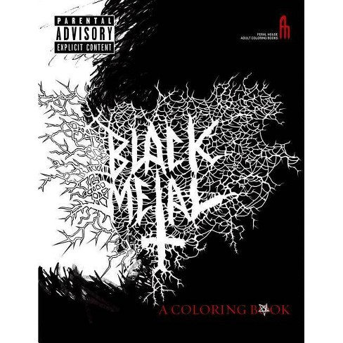 The Black Metal Coloring Book Feral House Coloring Books For Adults Paperback