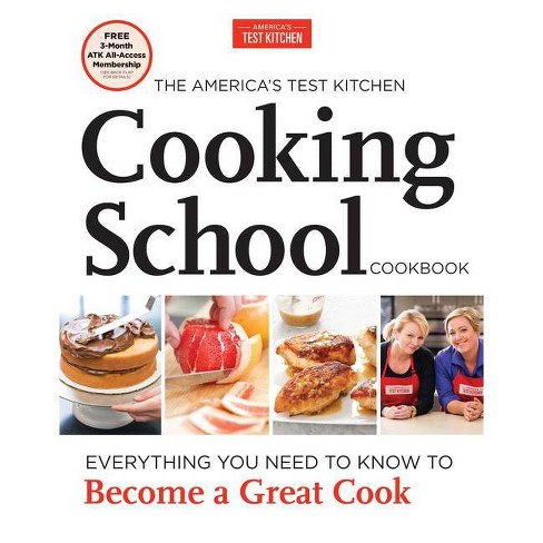 The America S Test Kitchen Cooking School Cookbook Hardcover Target