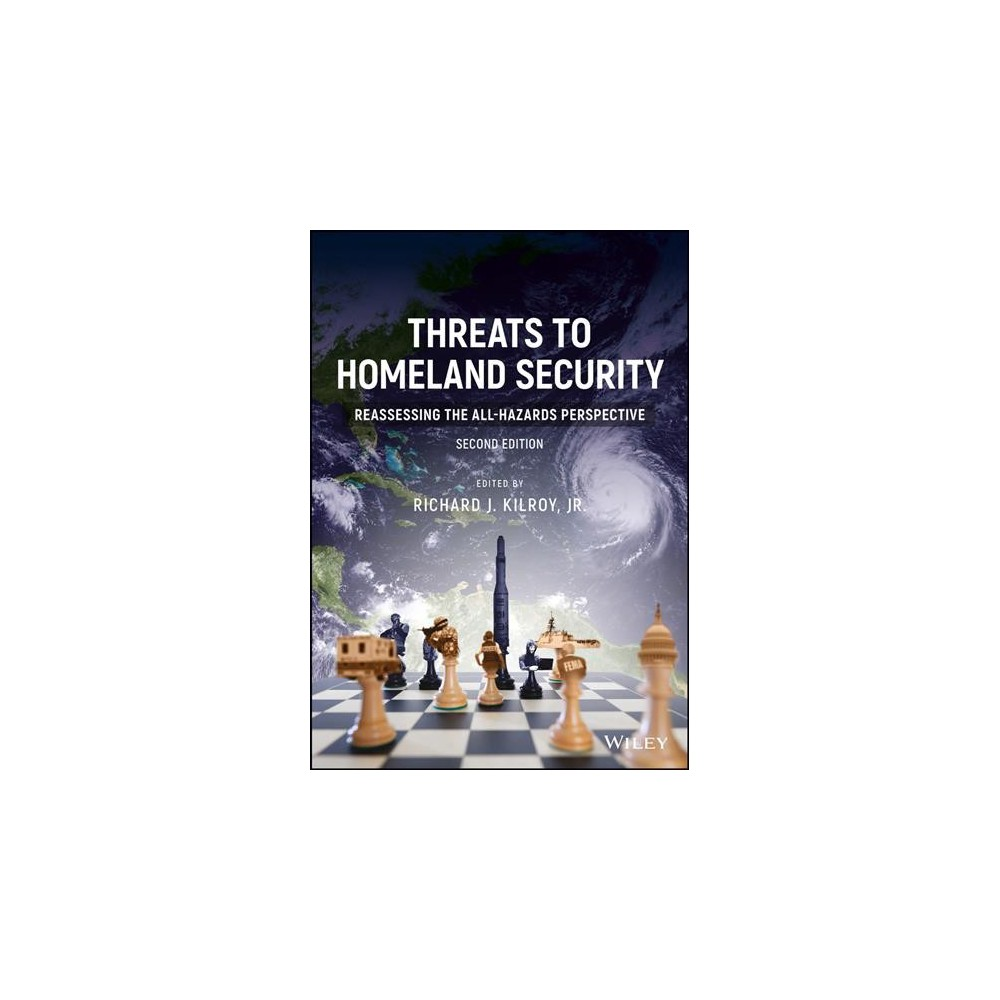 Threats to Homeland Security : Reassessing the All-Hazards Perspective - (Paperback)