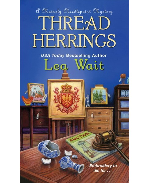 Thread Herrings -  (Mainely Needlepoint Mysteries) by Lea Wait (Paperback) - image 1 of 1