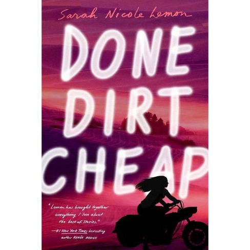 Done Dirt Cheap - by  Sarah Nicole Lemon (Paperback) - image 1 of 1