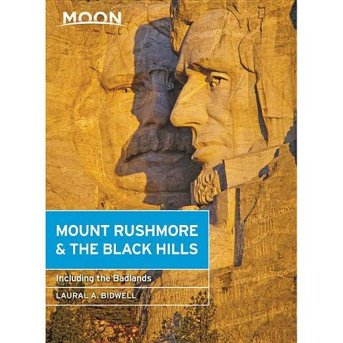 Moon Mount Rushmore & the Black Hills - (Travel Guide) 4 Edition by  Laural A Bidwell (Paperback) - image 1 of 1