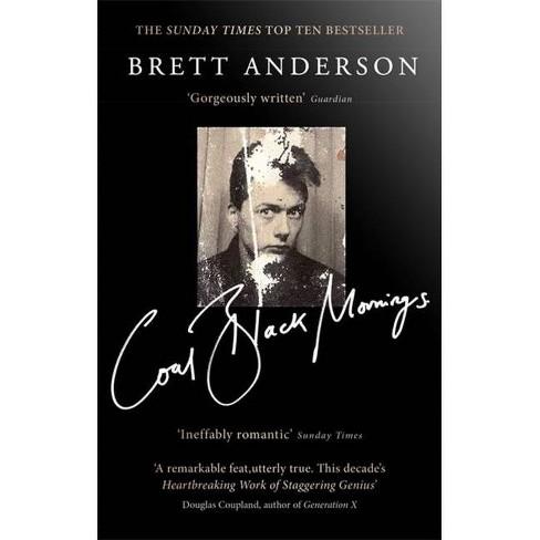 Coal Black Mornings - by  Brett Anderson (Paperback) - image 1 of 1