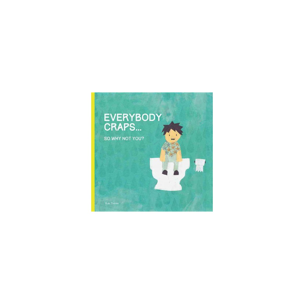 Everybody Poops... (Hardcover)