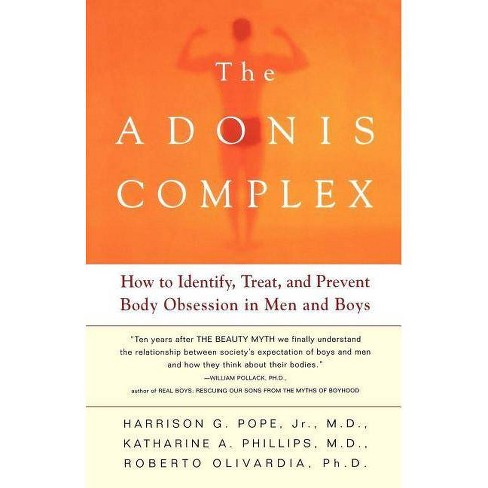 The Adonis Complex - by  Harrison G Pope & Roberto Olivardia & Katherine A Phillips (Paperback) - image 1 of 1