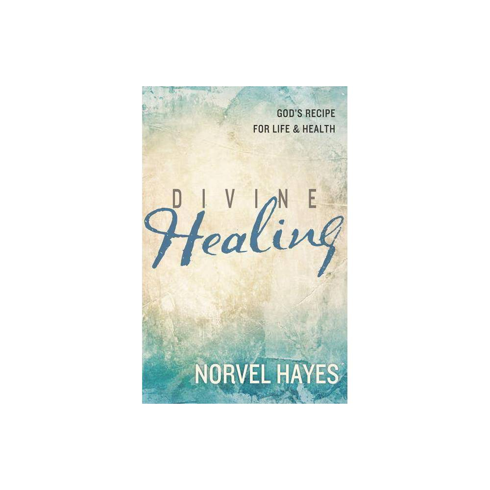 Divine Healing By Norvel Hayes Paperback