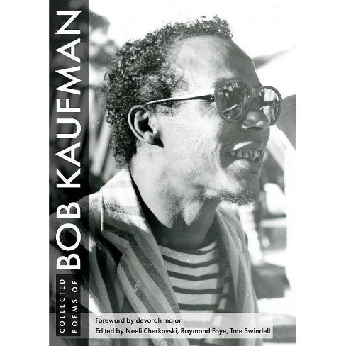 Collected Poems of Bob Kaufman - (Hardcover) - image 1 of 1